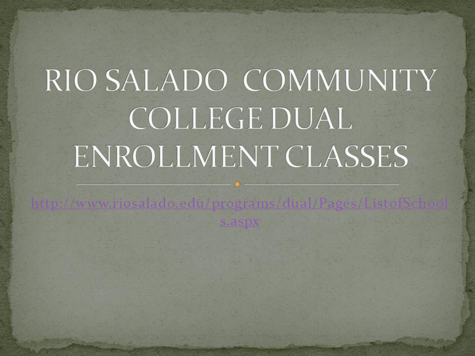 http://www.riosalado.edu/programs/dual/Pages/ListofSchool s.aspx
