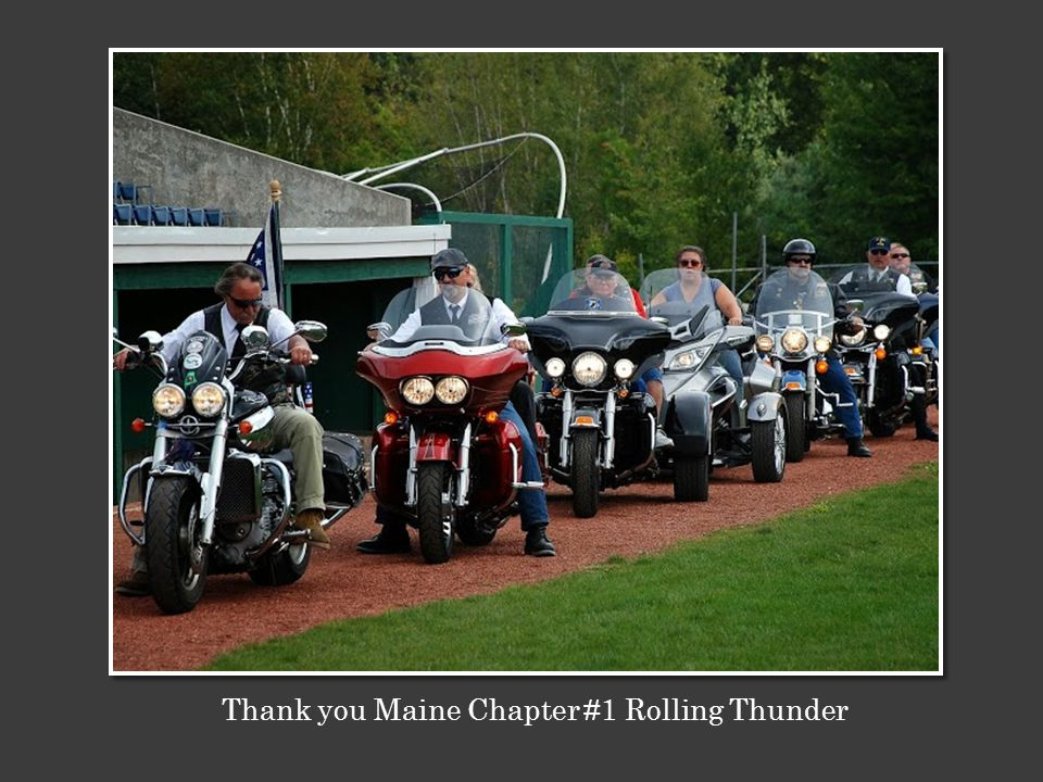 Thank you Maine Chapter #1 Rolling Thunder
