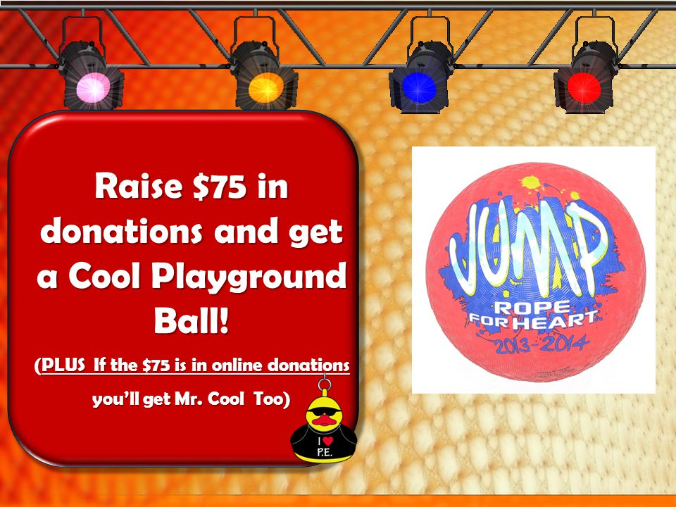 Raise $50 in donations and get a JRFH T-Shirt Youll also qualify for a Free Pass to