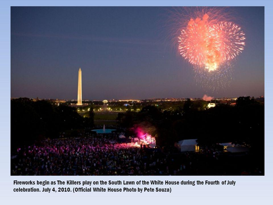Fireworks begin as The Killers play on the South Lawn of the White House during the Fourth of July celebration. July 4, 2010. (Official White House Ph