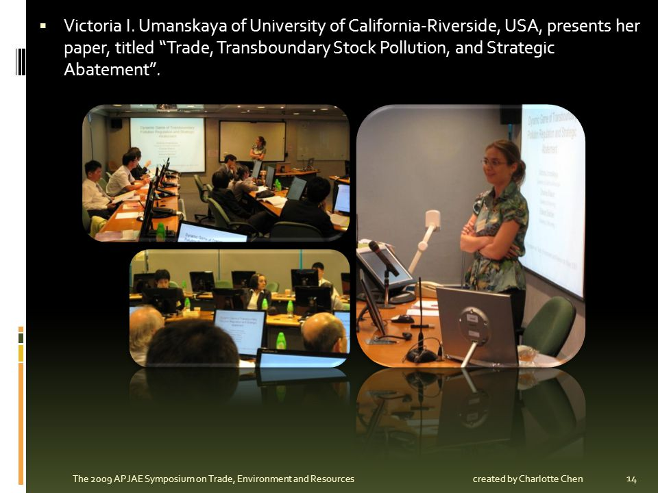 Victoria I. Umanskaya of University of California-Riverside, USA, presents her paper, titled Trade, Transboundary Stock Pollution, and Strategic Abate