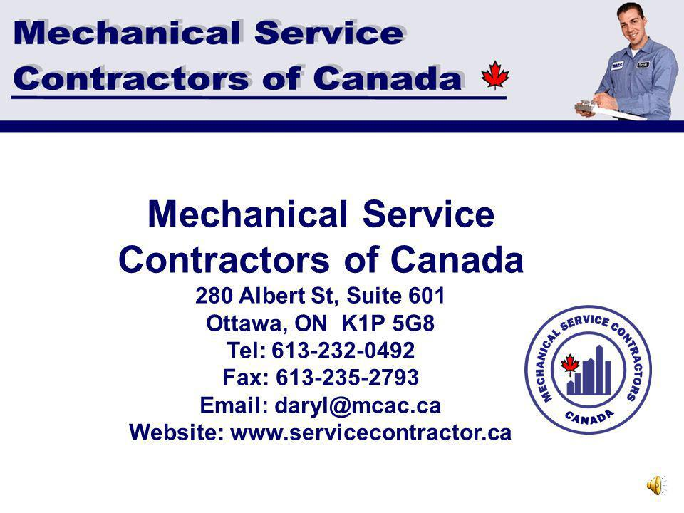 How Do I Become A Member? Contact Mechanical Contractors Association of Manitoba, 860 Bradford Street R3H 0N5 774-2404 mcam@mts.net www.mca-mb.com Mem