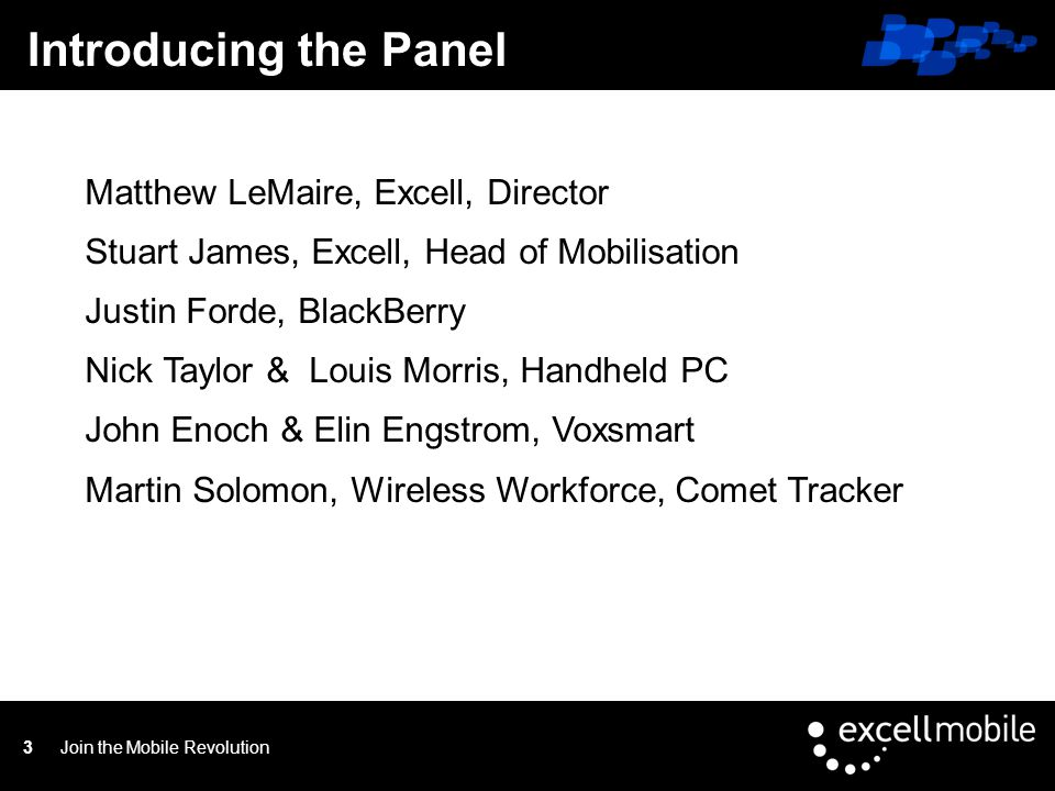 Click to edit Master title styleMobilisation From Excell Join the Mobile Revolution14 Service Provider and Full Billing Partner Data Centre of Excellence Pro-active after sales service O2 Highest BlackBerry connector 2011 Application Introduction