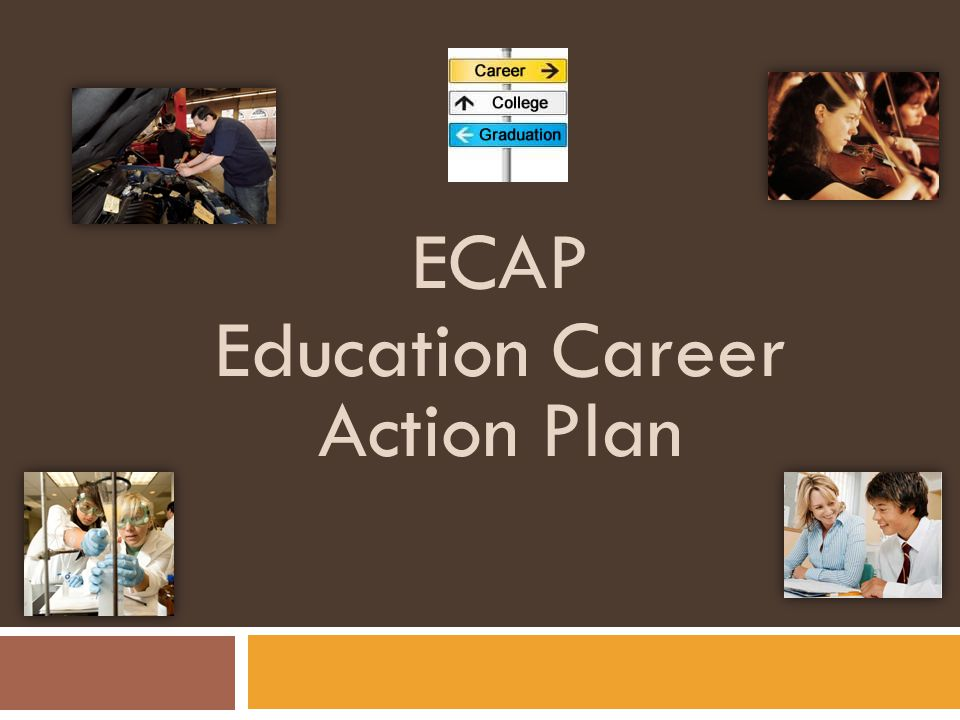 ECAP Education Career Action Plan