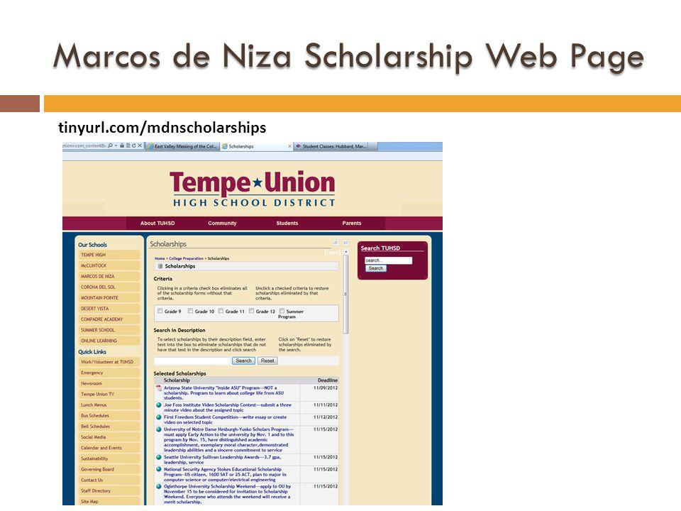 Marcos de Niza Scholarship Web Page tinyurl.com/mdnscholarships