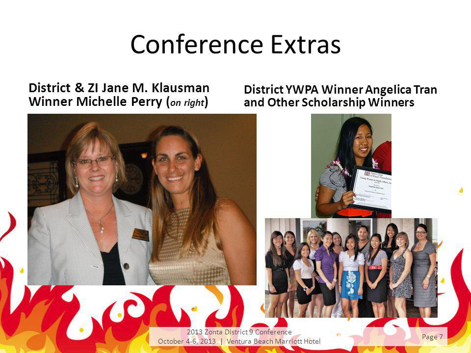 Conference Extras District & ZI Jane M. Klausman Winner Michelle Perry ( on right ) District YWPA Winner Angelica Tran and Other Scholarship Winners 2