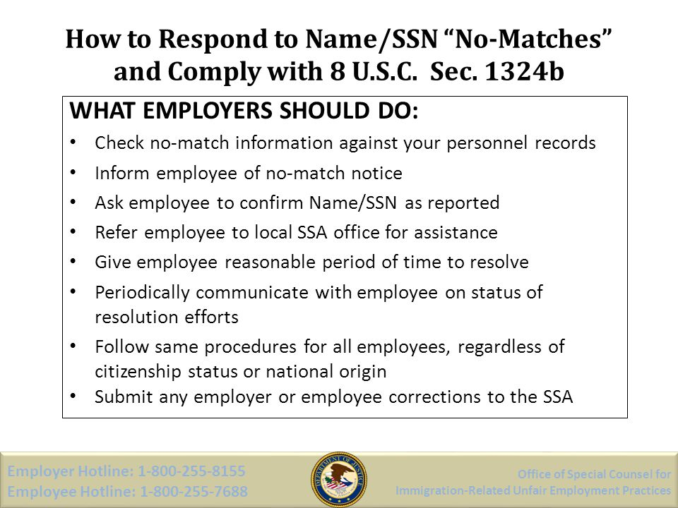 How to Respond to Name/SSN No-Matches and Comply with 8 U.S.C. Sec. 1324b Office of Special Counsel for Immigration-Related Unfair Employment Practice