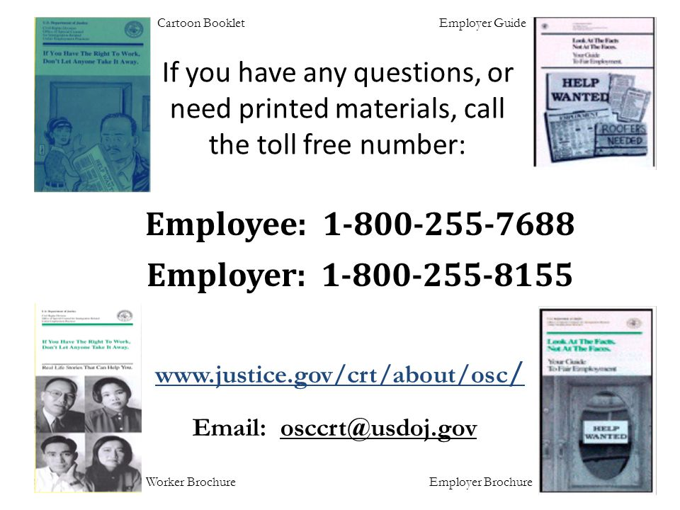 If you have any questions, or need printed materials, call the toll free number: Cartoon BookletEmployer Guide Employee: 1-800-255-7688 Employer: 1-80