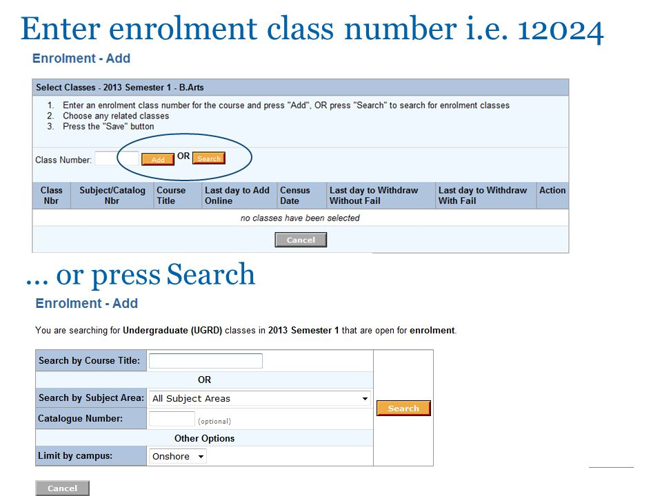 ... or press Search Enter enrolment class number i.e. 12024