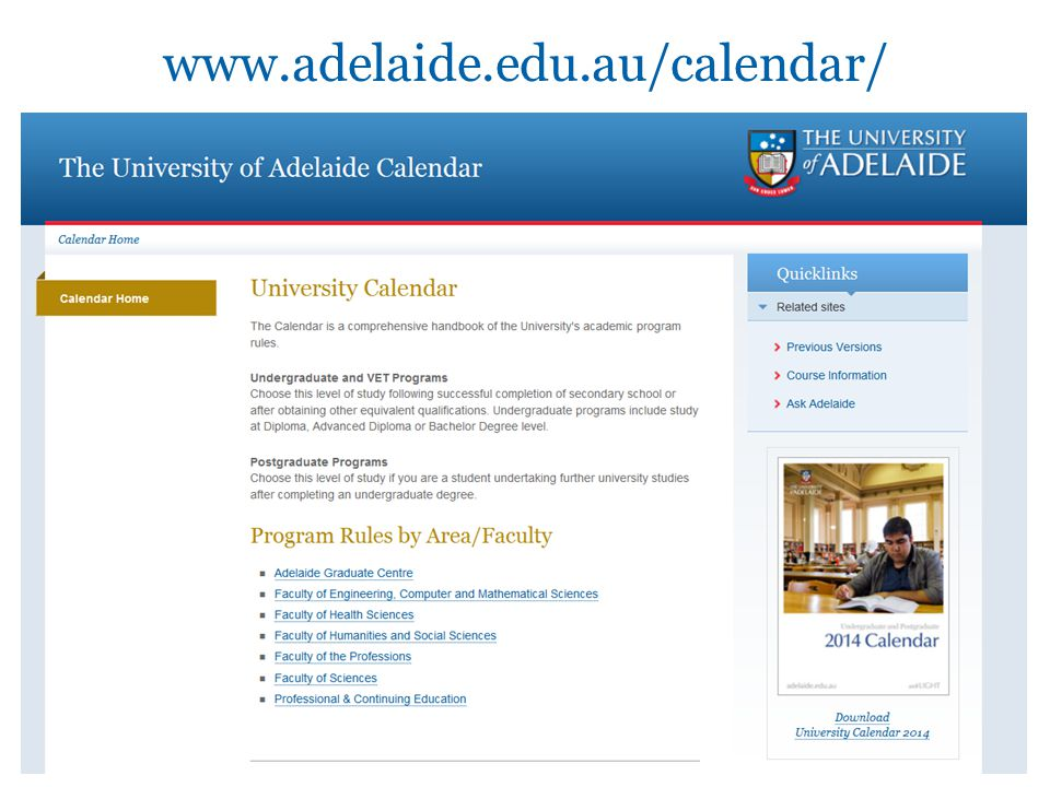 www.adelaide.edu.au/calendar/ University of Adelaide8