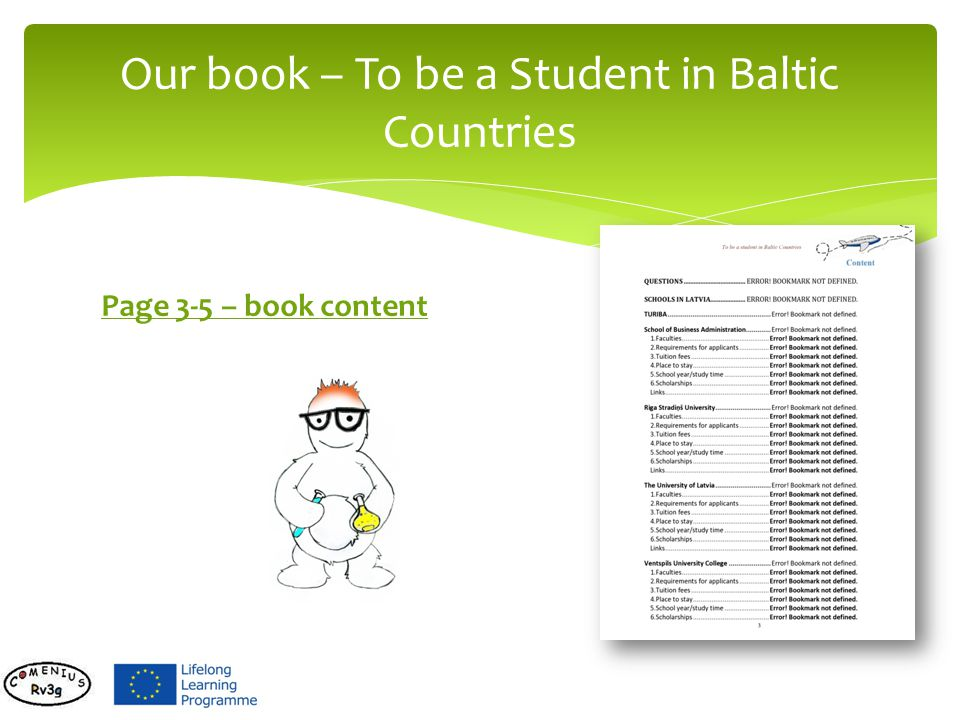 Page 3-5 – book content Our book – To be a Student in Baltic Countries
