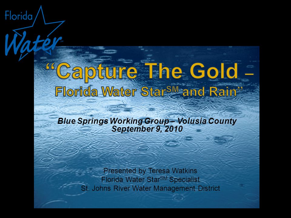 CONTACT INFORMATION Teresa Watkins Florida Water Star Specialist St.