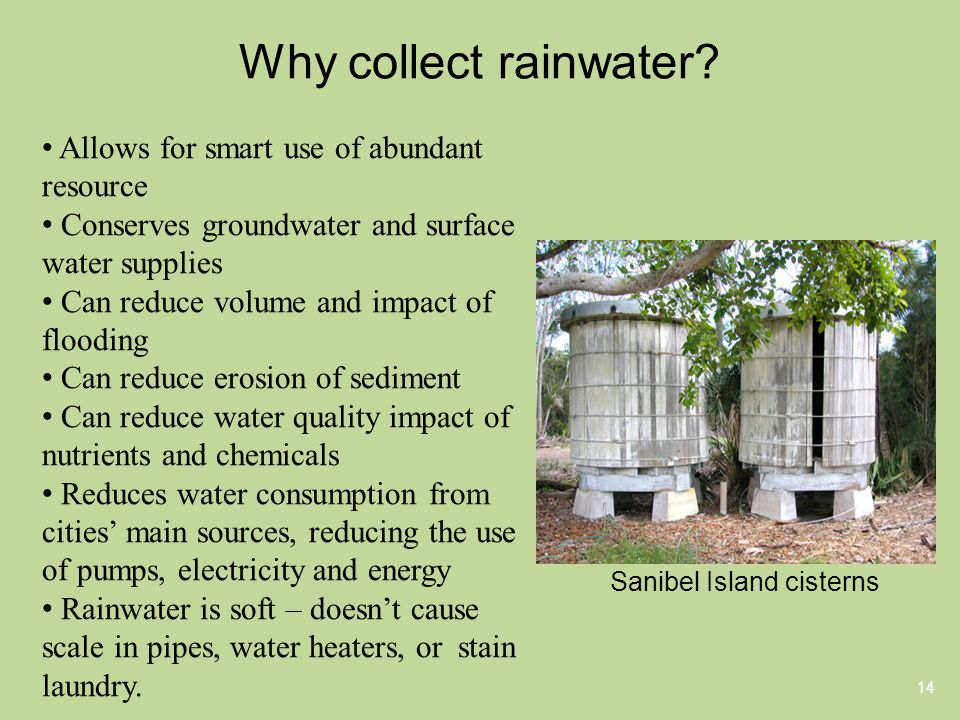 Why collect rainwater.