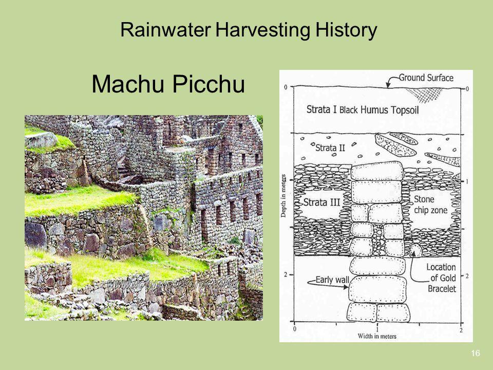 Rainwater Harvesting History 16 Machu Picchu