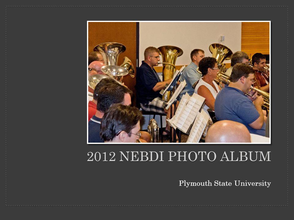 2012 NEBDI PHOTO ALBUM Plymouth State University