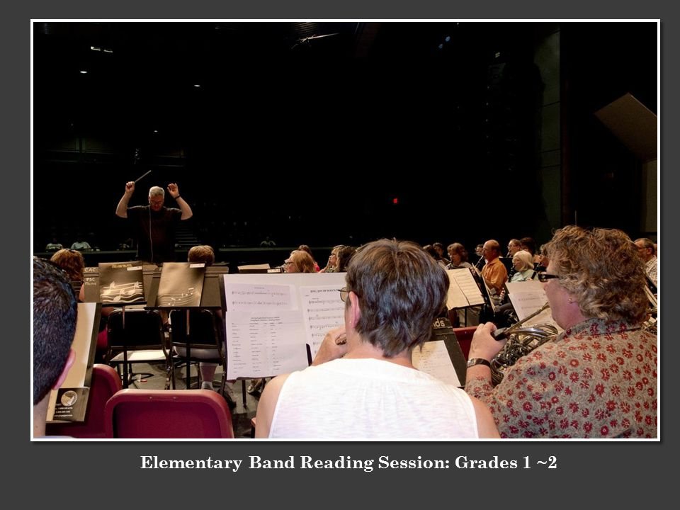 Elementary Band Reading Session: Grades 1 ~2