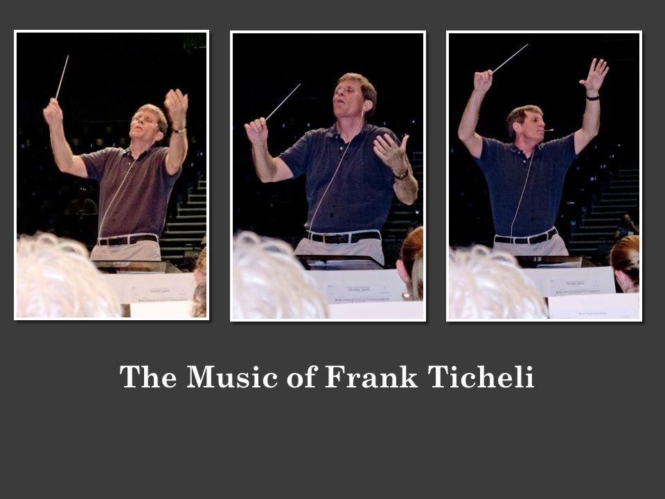 The Music of Frank Ticheli