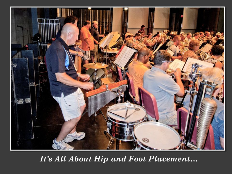 Its All About Hip and Foot Placement…