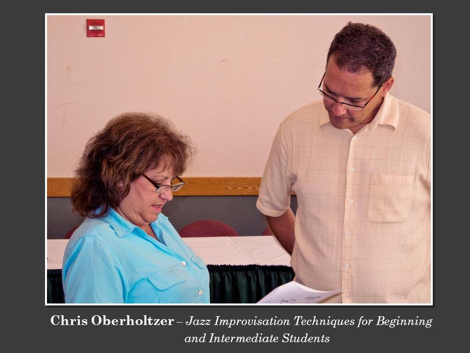 Chris Oberholtzer – Jazz Improvisation Techniques for Beginning and Intermediate Students