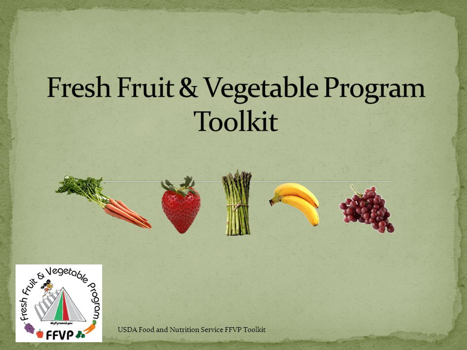 USDA Food and Nutrition Service FFVP Toolkit
