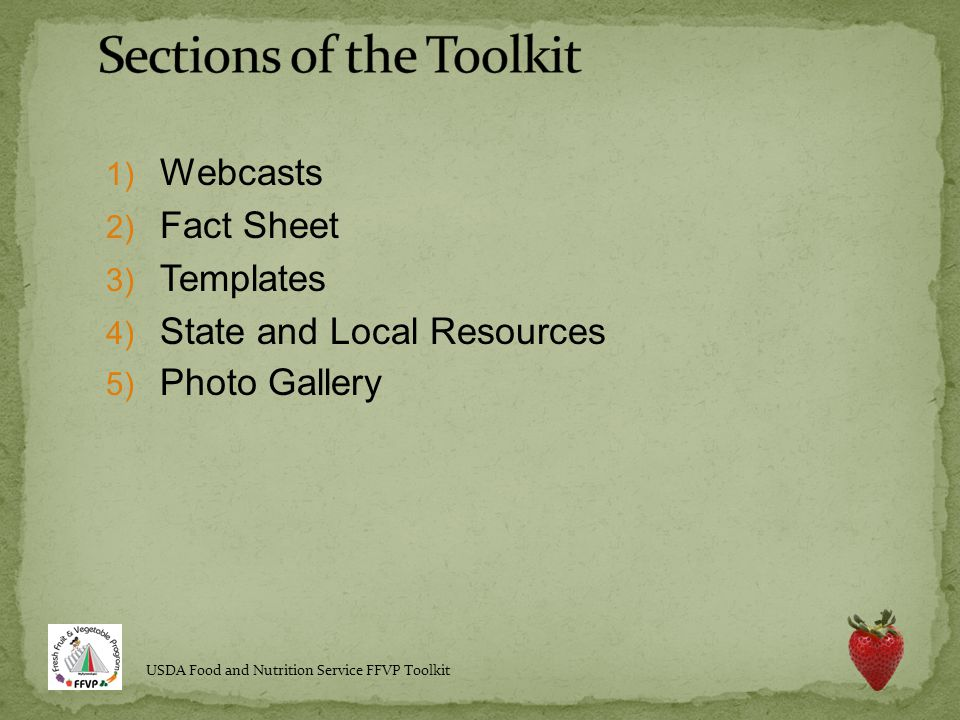 1) Webcasts 2) Fact Sheet 3) Templates 4) State and Local Resources 5) Photo Gallery