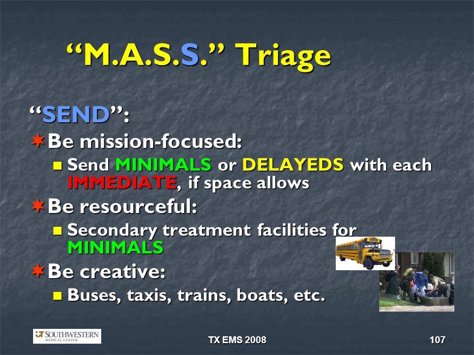 TX EMS 2008107 M.A.S.S.