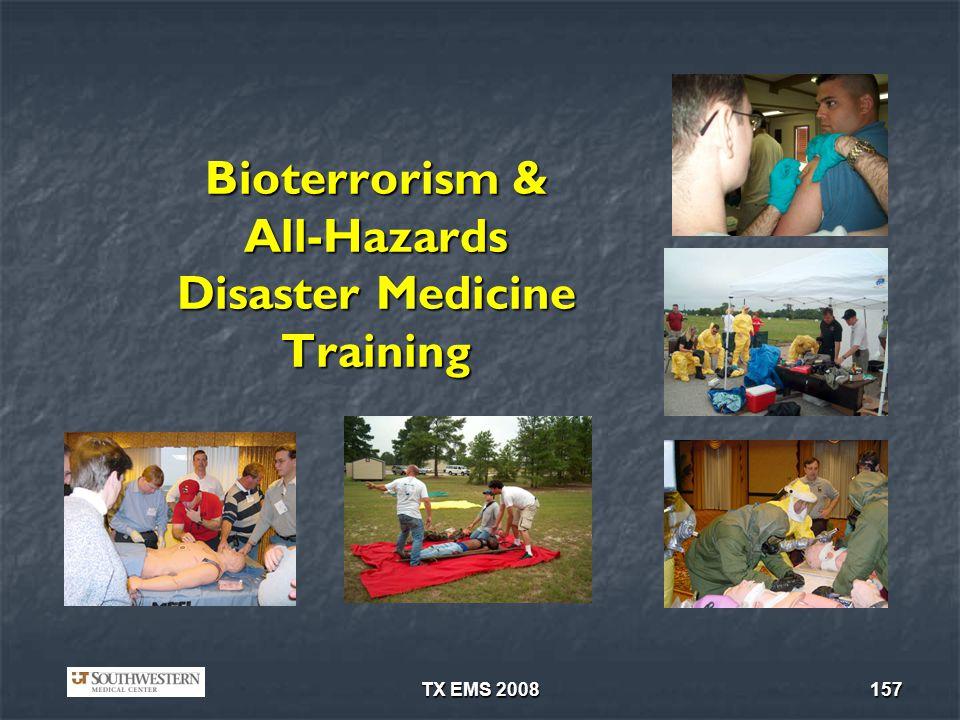 TX EMS 2008157 Bioterrorism & All-Hazards Disaster Medicine Training