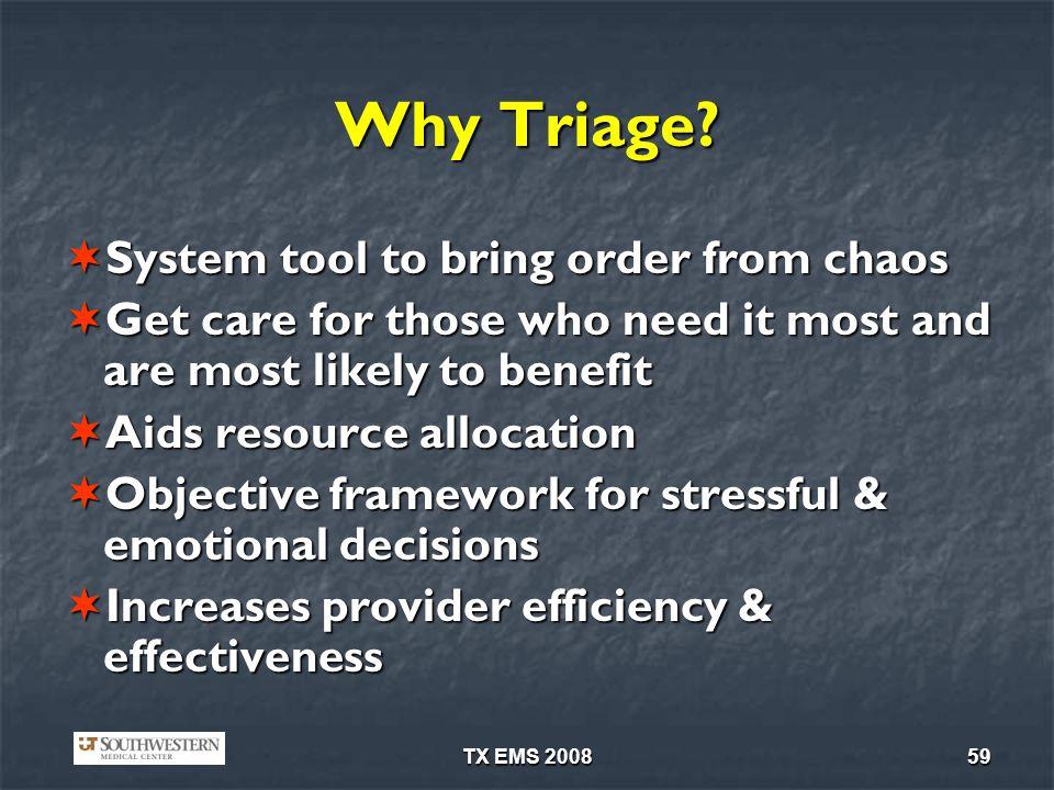 TX EMS 200859 Why Triage.