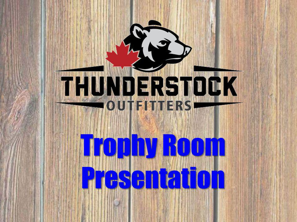 Trophy Room Presentation