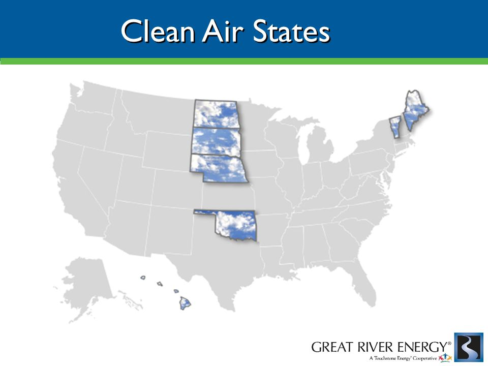 Clean Air States Source: EPA, May 1, 2010
