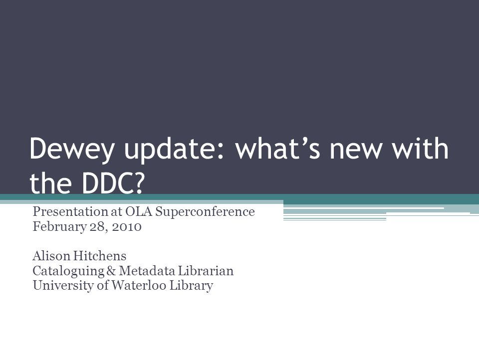 Introduction Why this session.DDC23 coming in 2011.