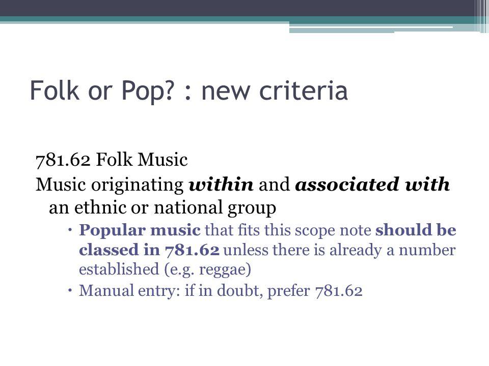 Folk or Pop.