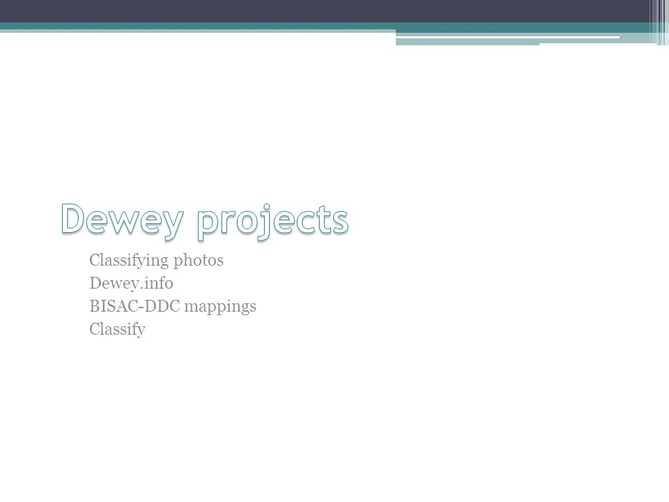 Classifying photos Dewey.info BISAC-DDC mappings Classify