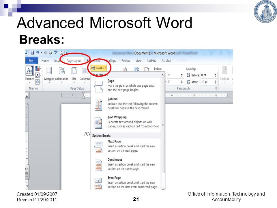Office of Information, Technology and Accountability 21 Created 01/09/2007 Revised 11/29/2011 Breaks: Advanced Microsoft Word