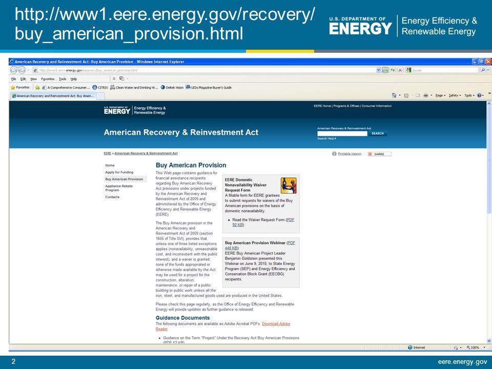 2eere.energy.gov http://www1.eere.energy.gov/recovery/ buy_american_provision.html