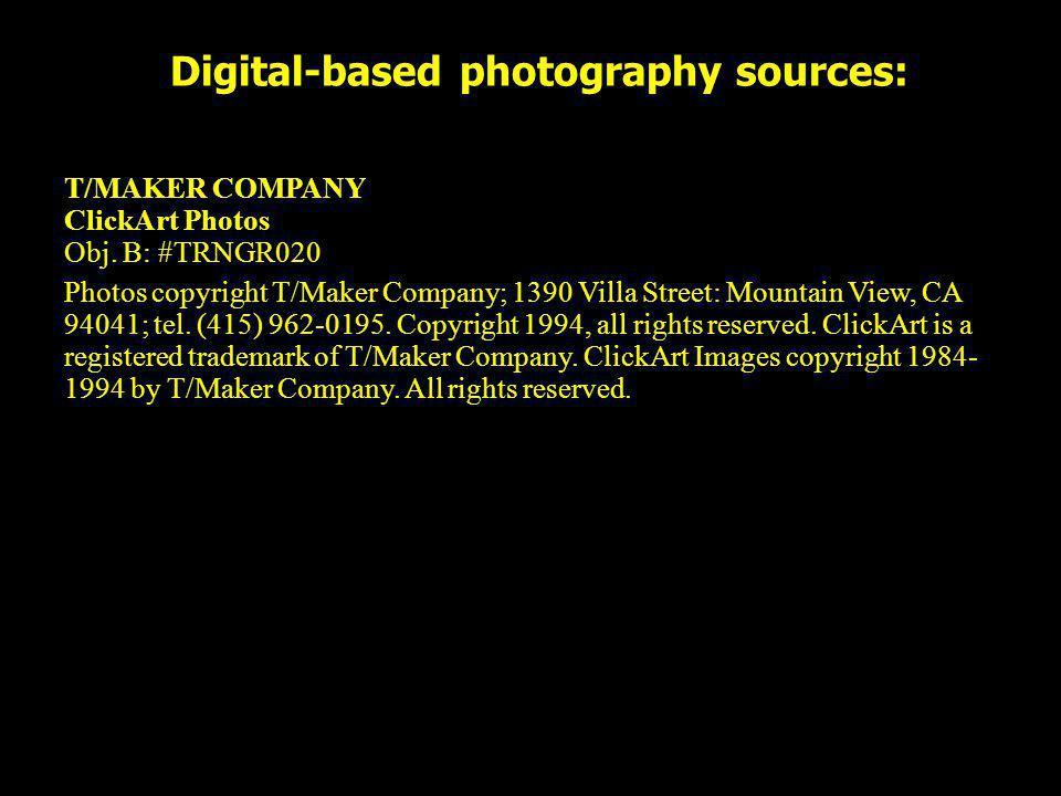 Digital-based photography sources: T/MAKER COMPANY ClickArt Photos Obj. B: #TRNGR020 Photos copyright T/Maker Company; 1390 Villa Street: Mountain Vie