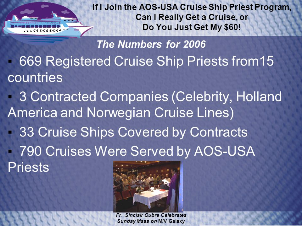 If I Join the AOS-USA Cruise Ship Priest Program, Can I Really Get a Cruise, or Do You Just Get My $60.