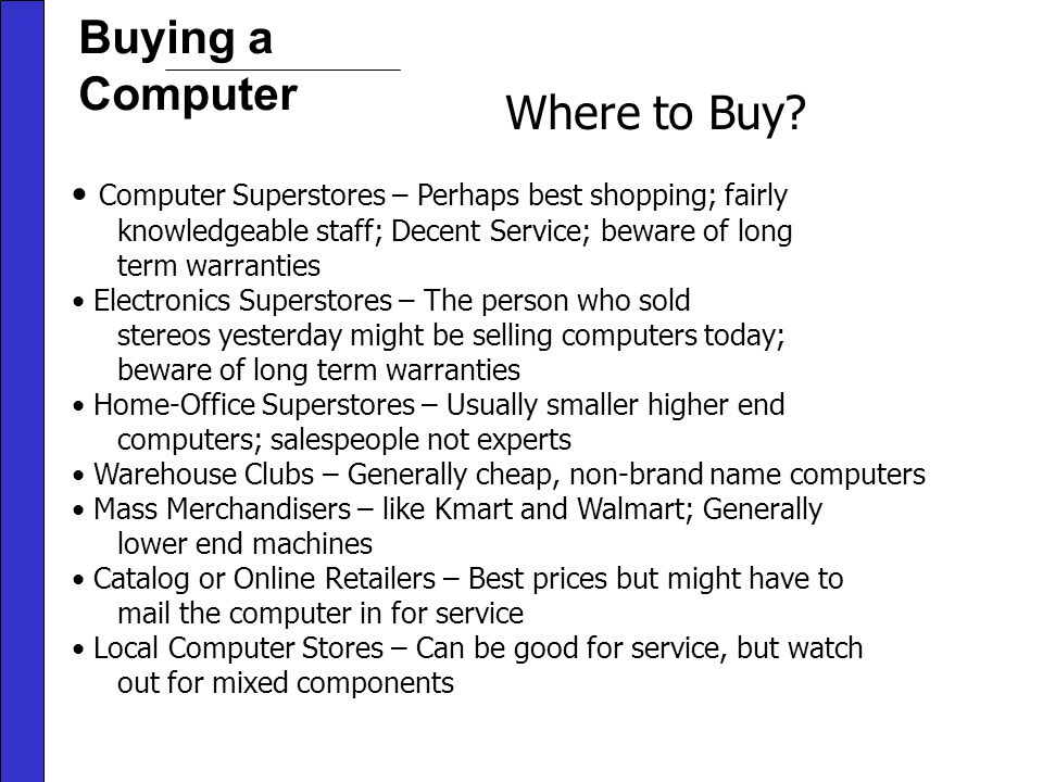 Buying a Computer Where to Buy.