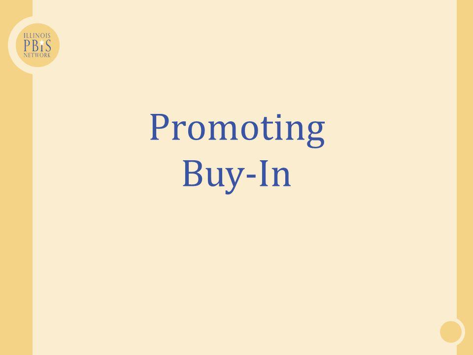 Promoting Buy-In