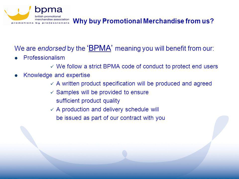 Why buy Promotional Merchandise from us.
