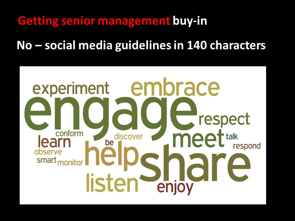 Getting senior management buy-in No – social media guidelines in 140 characters