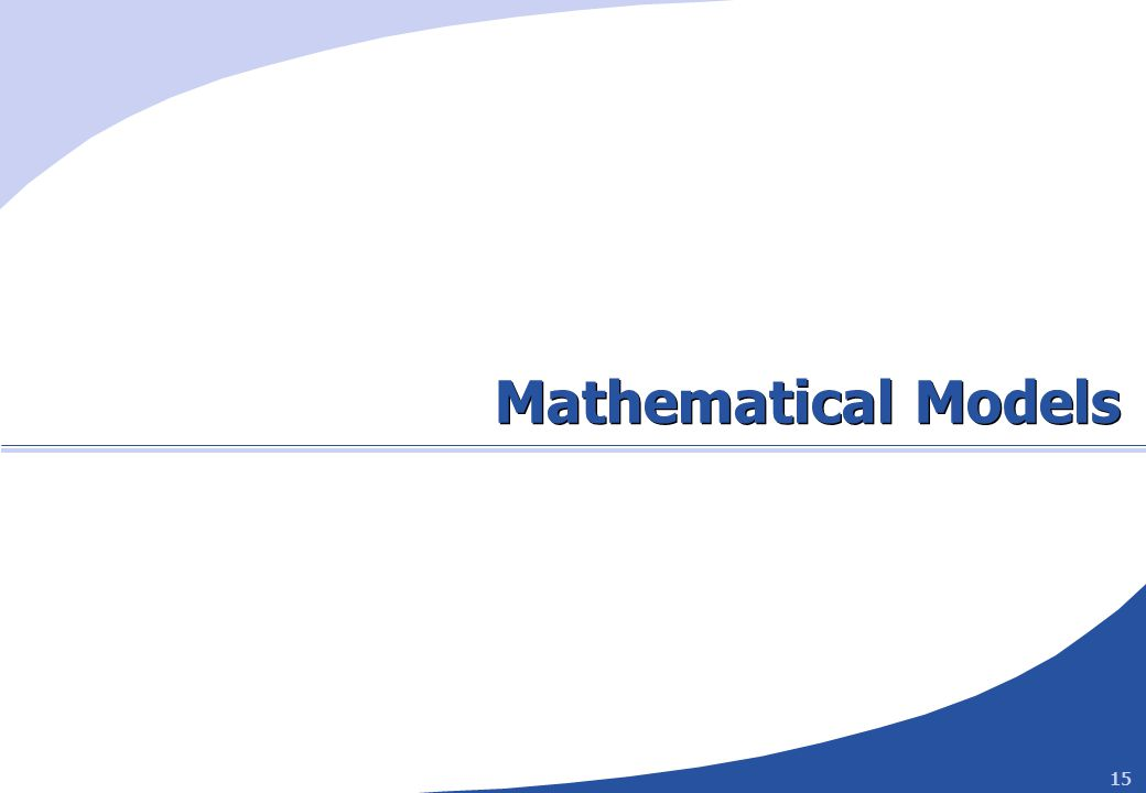 15 Mathematical Models