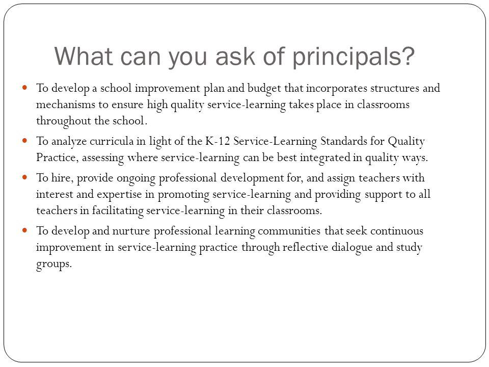 What can you ask of principals.