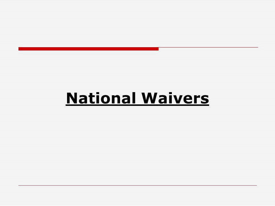National Waivers