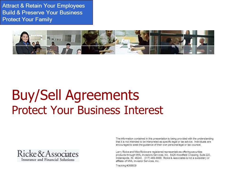Attract & Retain Your Employees Build & Preserve Your Business Protect Your Family Larry Ricke and Mike Ricke are registered representatives offering