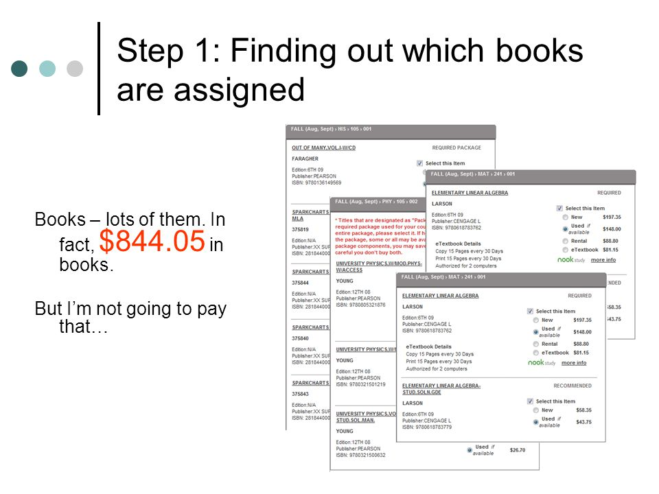 Step 1: Finding out which books are assigned Books – lots of them. In fact, $844.05 in books. But Im not going to pay that…