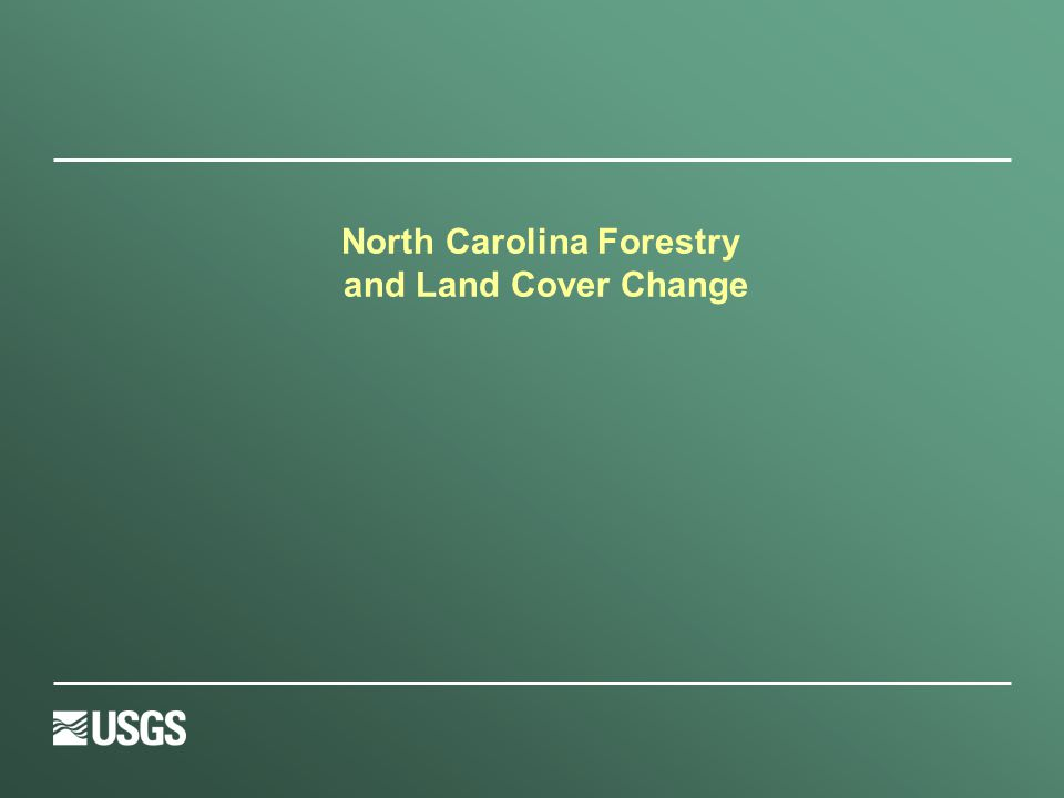 North Carolina Forestry and Land Cover Change