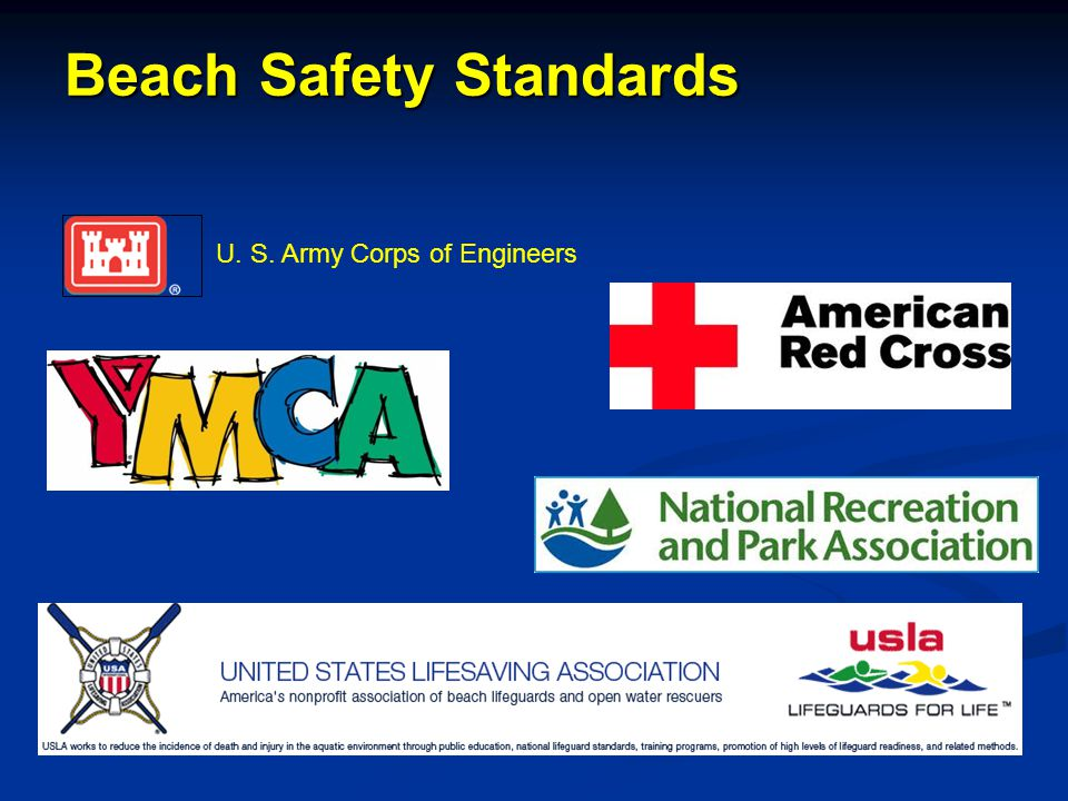 Beach Safety Standards U. S. Army Corps of Engineers