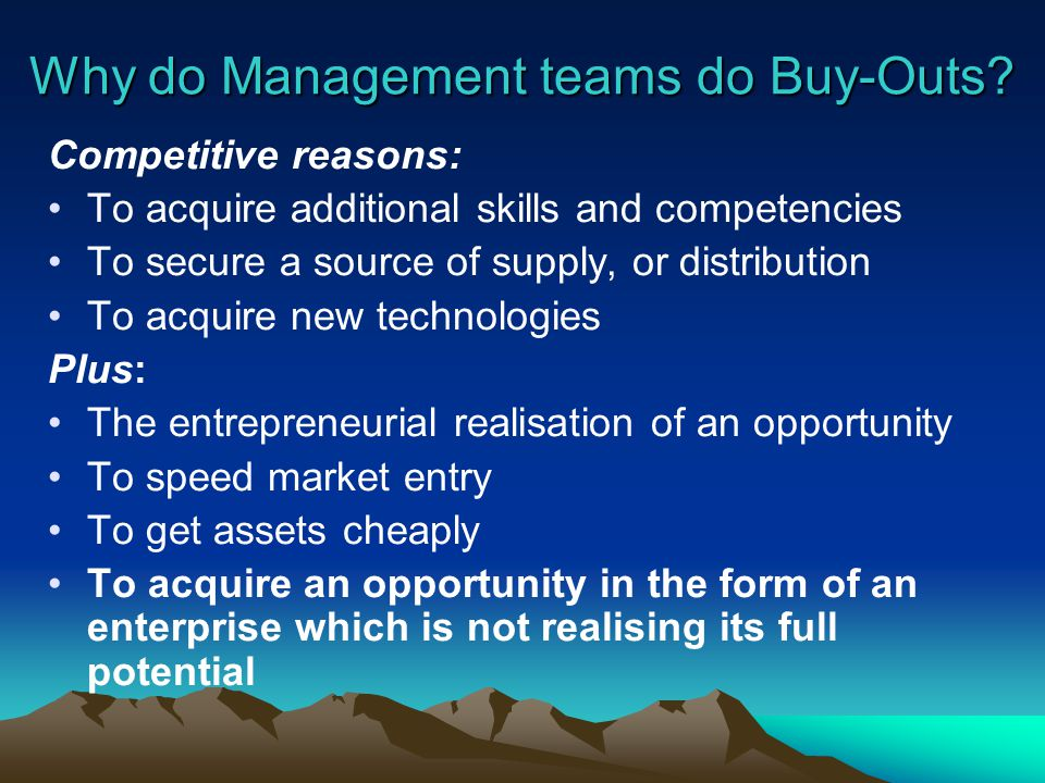 Why do Management teams do Buy-Outs.
