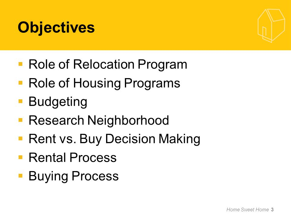 Objectives Role of Relocation Program Role of Housing Programs Budgeting Research Neighborhood Rent vs.